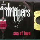 THE HONEYDRIPPERS~Sea of Love~Es Paranza 99701 (Rock & Roll) M- 45