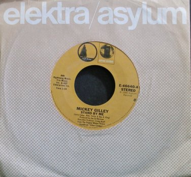 MICKEY GILLEY~Stand by Me~Asylum 46640 (OST) VG+ 45