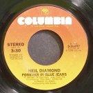 NEIL DIAMOND~Forever in Blue Jeans~Columbia 10897 VG+ 45