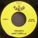 ABRIL CAMPILLO~Hipocrita~Discos Cronos 004 Rare M-  45
