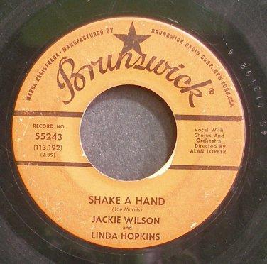 JACKIE WILSON & LINDA HOPKINS~Shake a Hand~Brunswick 55243 (Soul)  45