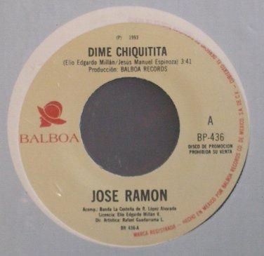 JOSE RAMON~Dime Chiquitita~Balboa 436 Promo M- Mexico 45