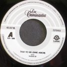LOS CAMINANTES~Talk to Me (Dime Amor)~Luna 340 VG+ Mexico 45