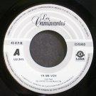 LOS CAMINANTES~Ya Me Voy~Luna 345 M- Mexico 45
