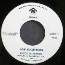 LOS FUGITIVOS~Estoy Llorando~Rodven 004 Promo M- Mexico 45