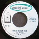 ORGANIZACION H-70~La Maquina Chuculi~Rey 438 Promo M- Mexico 45