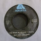 BAY CITY ROLLERS~You Made Me Believe in Magic~Arista 0256 (Soft Rock) VG+ Canada 45
