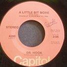 DR. HOOK~A Little Bit More~Capitol 4280 (Soft Rock) VG++ 45