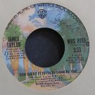 JAMES TAYLOR~How Sweet it is (To Be Loved by You)~Warner Bros. 8109 (Soft Rock) VG++ 45