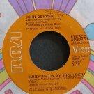 JOHN DENVER~Sunshine on My Shoulders~RCA Victor 0213 VG 45