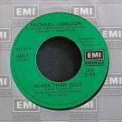 MICHAEL JOHNSON~Bluer Than Blue~EMI America 8001 VG++ 45