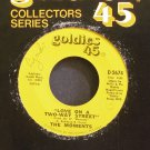 MOMENTS~Love on a Two-Way Street~Goldies 45 2674 (Soul) VG+ 45
