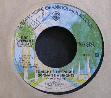 ROD STEWART~Tonight's the Night (Gonna Be Alright)~Warner Bros. 8262 (Soft Rock) VG++ 45