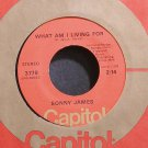 SONNY JAMES~What am I Living for~Capitol 3779 M- 45