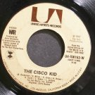 WAR~The Cisco Kid~United Artists UA-XW163-W (Funk) VG+ 45