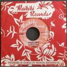 BILL ALILOA LINCOLN & KALANI BRIGHT~Haole Hula~Waikiki 538 (Hawaiian) VG+ Canada 45