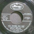 BROOK BENTON~Still Waters Run Deep~Mercury 72055 (Soul)  45