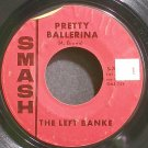 THE LEFT BANKE~Pretty Ballerina~Smash 2074 (Psychedelic Rock)  45