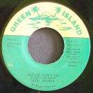 JACK RADICS & REMUS~Please Don't Go~Green Island NONE VG++ Jamaica 45
