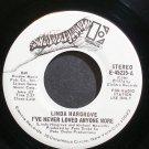 LINDA HARGROVE~I've Never Loved Anyone More~Elektra 45215 Promo M- 45