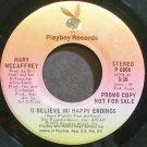 MARY MCCAFFREY~(I Believe In) Happy Endings~Playboy 6006 Promo M- 45