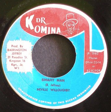 NEVILLE WILLOUGHBY~Smart Man~Dr. Komina NONE Jamaica 45