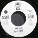 PAUL HORN~Too High~EPIC 50037 (Bop, Hard bop) Promo VG++ 45