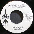 RAY ANTHONY~Springtime in Rome~AeroSpace Reocrds 7011 (Big Band Swing) Promo M- 45