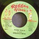 SPRAGGA BENZ~Work Wid it~Reggae Vibes 52 VG++ Jamaica 45