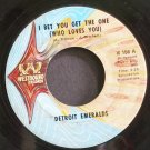 DETROIT EMERALDS~I Bet You Get the One (Who Loves You)~Westbound 156 (Soul)  45