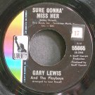 GARY LEWIS & THE PLAYBOYS~Sure Gonna' Miss Her~Liberty 55865  45