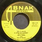 JON & ROBIN~Do it Again a Little Bit Slower~Abnak 119 (Soft Rock) VG+ 45