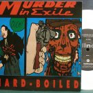 MURDER IN EXILE~Hard-Boiled~Hellnote 002 (Indie Rock) White M- 45
