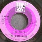 THE ORIGINALS~The Bells~SOUL 35069 (Soul)  45
