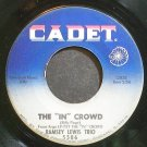 RAMSEY LEWIS TRIO~The in Crowd~Cadet 5506 (Funk) Rare VG+ 45