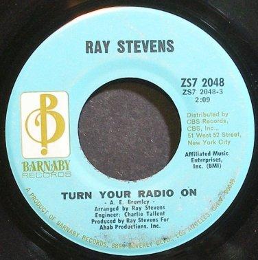 RAY STEVENS~Turn Your Radio on~Barnaby 2048 VG+ 45