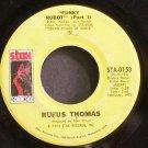 RUFUS THOMAS~Funky Robot~Stax 0153 (Funk)  45