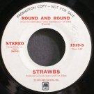 STRAWBS~Round and Round~A&M 1519-S Promo 45