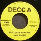 JIMMY NEWMAN~Be Proud of Your Man~Decca 32668 Promo M- 45