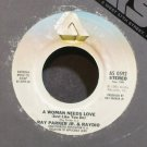 RAY PARKER JR.~A Woman Needs Love (Just Like You Do)~Arista 0592 (Soul) VG++ 45