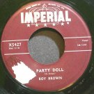 ROY BROWN~Party Doll~IMPERIAL X5427 (Soul) 1st 45