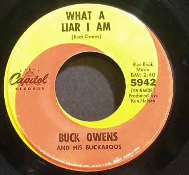 BUCK OWENS~What a Liar I am~Capitol 5942  45
