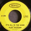 CLIFF RICHARD~It's All in the Game~EPIC 9633 (Blues) VG++ 45