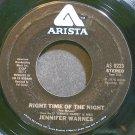 JENNIFER WARNES~Right Time of the Night~Arista 0223 (Soft Rock)  45