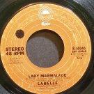 LABELLE~Lady Marmalade~EPIC 50048 (Soul)  45