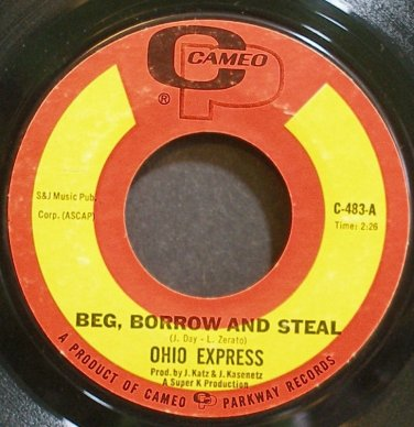 OHIO EXPRESS~Beg, Borrow and Steal~Cameo 483 VG+ 45