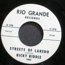 RICKY RIDDLE~Streets of Laredo~Rio Grande 1000 Rare M- 45