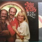 PETER, PAUL & MARY~Such is Love~Private Press 830331 M- LP