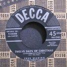 FRED WARING~Twelve Days of Christmas~Decca 24500 (Christmas) VG++ 45