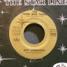 GUY LOMBARDO~The Third Man Theme~Capitol Starline 6020 (Big Band Swing) M- 45